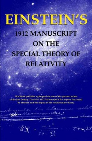 Einstein's 1912 Manuscript on the Special Theory of Relativity 9780807615324