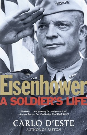 Eisenhower: A Soldier's Life 9780805056877