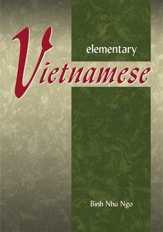 Elementary Vietnamese Elementary Vietnamese 9780804832076