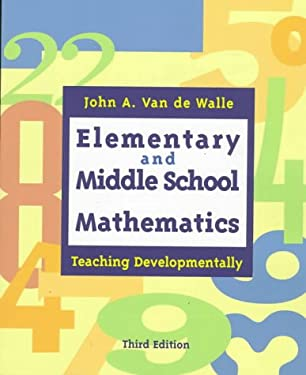Elementary and Middle School Mathematics: Teaching Developmentally 9780801318665