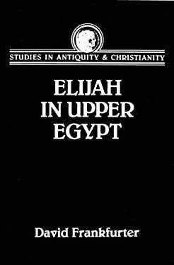 Elijah in Upper Egypt 9780800631062