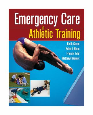 Emergency Care in Athletic Training 9780803614963