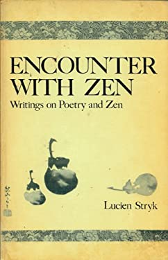 Encounter with Zen: Writings on Poetry and Zen 9780804004060