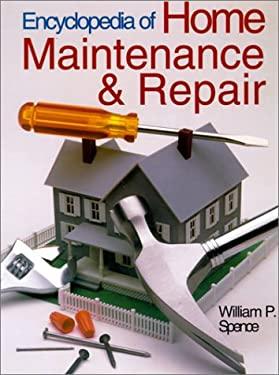 Encyclopedia of Home Maintenance & Repair 9780806984575