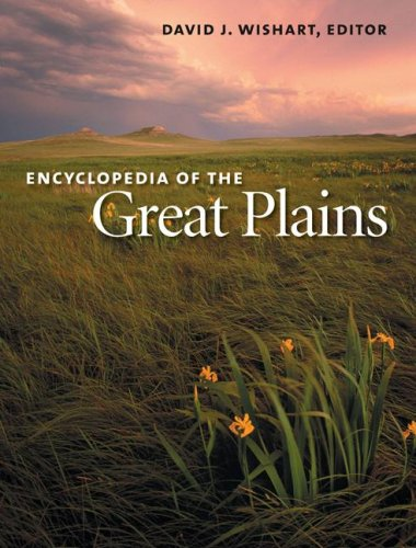 Encyclopedia of the Great Plains 9780803247871