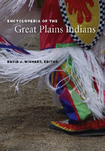 Encyclopedia of the Great Plains Indians 9780803298620