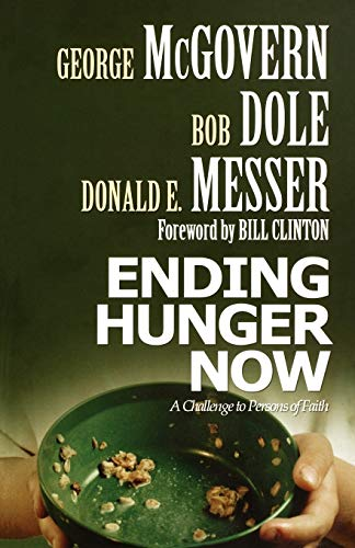 Ending Hunger Now: A Challenge to Persons of Faith 9780800637828