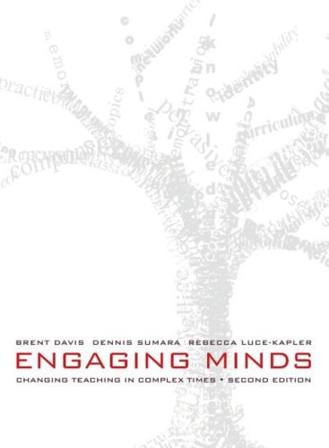 Engaging Minds: Changing Teaching in Complex Times 9780805862874