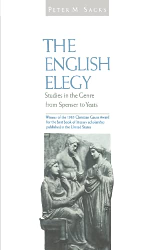 English Elegy: Studies in the Genre from Spenser to Yeats