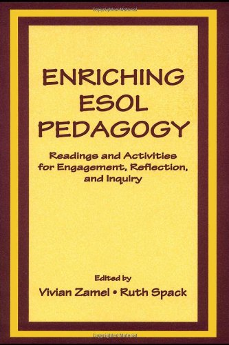 Enriching ESOL Pedagogy: Readings and Activities for Engagement, Reflection, and Inquiry 9780805839395