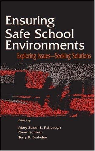 Ensuring Safe School Environments 9780805843101