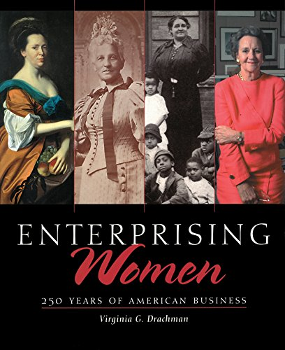 Enterprising Women: 250 Years of American Business 9780807854297