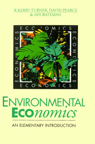Environmental Economics: An Elementary Introduction 9780801848636