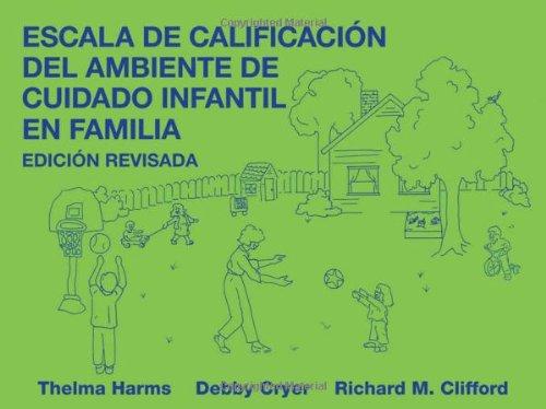 Escala de Calificacion del Ambiente de Cuidado Infantil En Familia, Edicion Revisada 9780807748794
