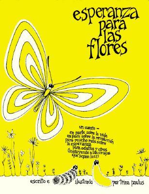 Esperanza Para Las Flores = Hope for the Flowers 9780809133697