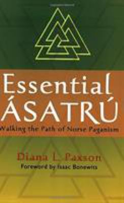 Essential Asatru: Walking the Path of Norse Paganism 9780806527086