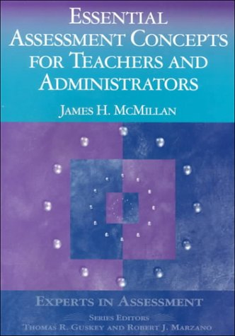 Essential Assessment Concepts for Teachers and Administrators 9780803968400