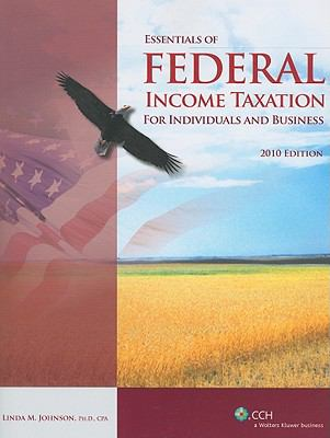 Essentials of Federal Income Taxation for Individuals and Business [With Access Code]