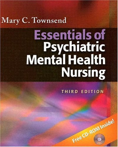 Essentials of Psychiatric Mental Health Nursing [With CDROM] 9780803612679