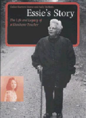Essie's Story: The Life and Legacy of a Shoshone Teacher 9780803223868