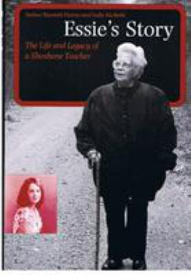 Essie's Story: The Life and Legacy of a Shoshone Teacher 9780803273245