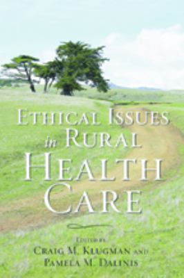 Ethical Issues in Rural Health Care 9780801890451