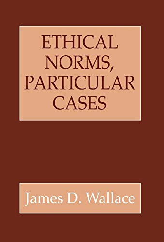 Ethical Norms, Particular Cases 9780801432132