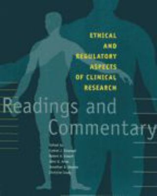Ethical and Regulatory Aspects of Clinical Research: Readings and Commentary 9780801878138