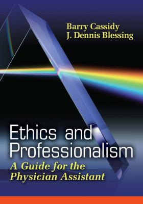 Ethics and Professionalism: A Guide for the Physician Assistant 9780803613386