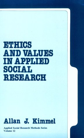 Ethics and Values in Applied Social Research 9780803926325