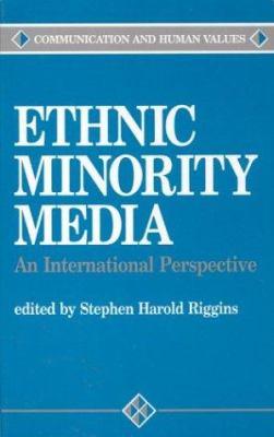 Ethnic Minority Media: An International Perspective 9780803947245