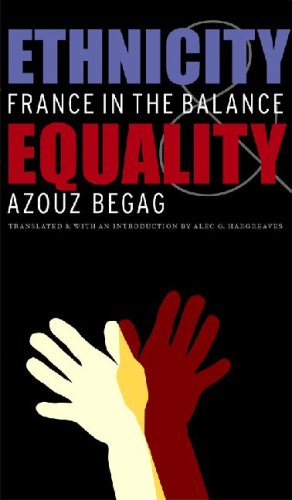 Ethnicity & Equality: France in the Balance 9780803262621