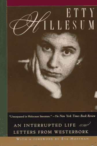 Etty Hillesum: An Interrupted Life and Letters from Westerbork 9780805050875