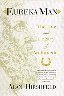 Eureka Man: The Life and Legacy of Archimedes 9780802777669