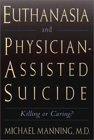 Euthanasia and Physician-Assisted Suicide 9780809138043