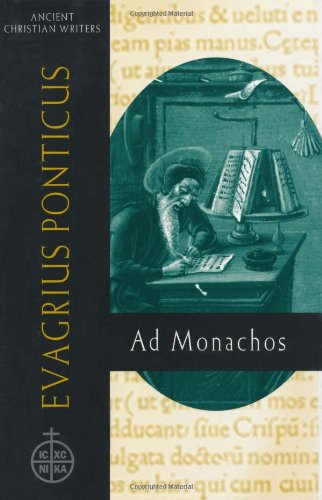 Evagrius Ponticus (ACW 59): Ad Monachos 9780809105601