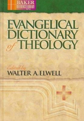 Evangelical Dictionary of Theology 9780801034138