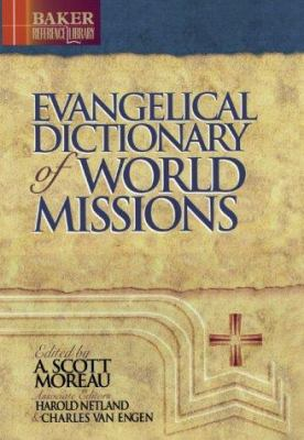 Evangelical Dictionary of World Missions 9780801020742