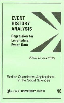 Event History Analysis: Regression for Longitudinal Event Data 9780803920552