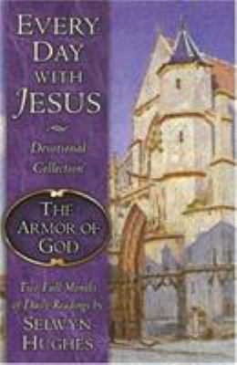 The Every Day with Jesus: The Armor of God 9780805430790