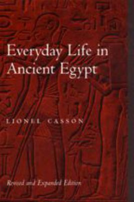 Everyday Life in Ancient Egypt 9780801866012