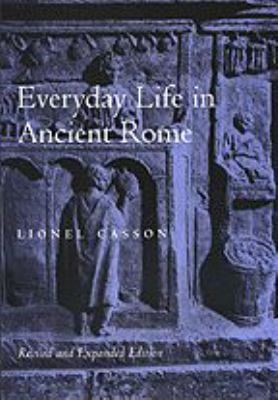 Everyday Life in Ancient Rome 9780801859922