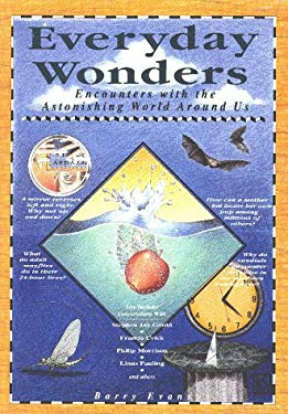 Everyday Wonders: Encounters with the Astonishing World Around Us 9780809237982