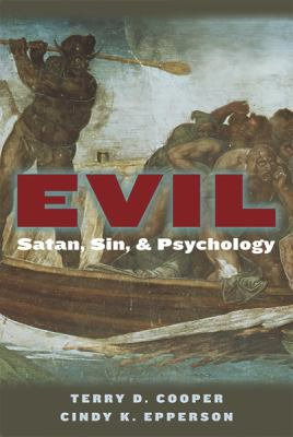 Evil: Satan, Sin, and Psychology 9780809145362