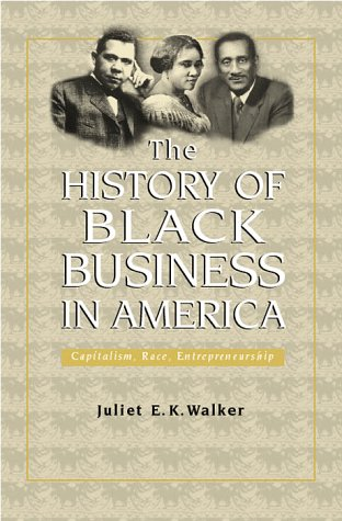 Evolution of Modern Business Series: History of Black Business in America 9780805716504