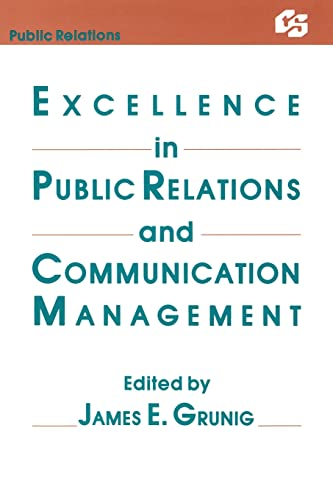 Excellence in Public Relations and Communication Management 9780805802276
