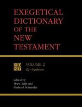 Exegetical Dictionary of the New Testament Vol 2