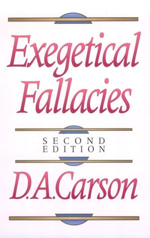 Exegetical Fallacies 9780801020865