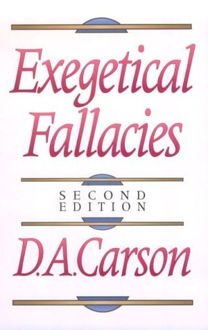 Exegetical Fallacies - 2nd Edition