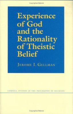 Experience of God and the Rationality of Theistic Belief 9780801433207